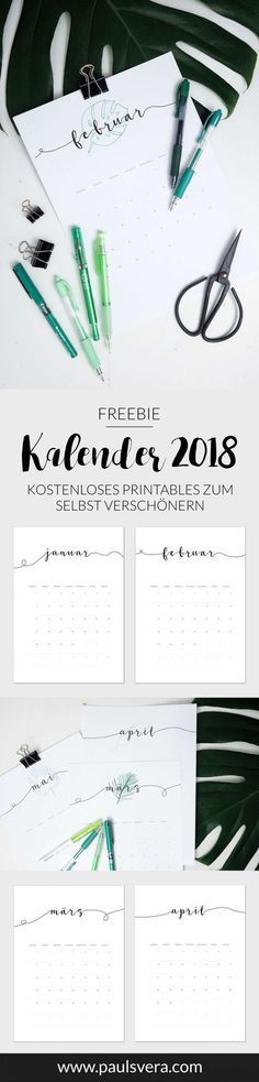 Freebie Kalender 2018 Hol Dir Jetzt Deine Kostenlose Druckvorlage Mit Vielen Ideen Zum Verschonern Des