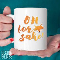 "New to DesignGenesStudio on Etsy: Mom gift ""Oh for fox sake"" mug funny saying mug cute animal mug girlfriend gift sister gift birthday gift 11oz coffee mug (17.50 USD) #greetingcards #mugs #gifts"