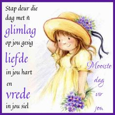 Lekker Dag, Afrikaanse Quotes, Goeie Nag, Goeie More, Messages, Do Your Thing, Text Posts