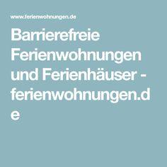 Barrierefreie Ferienwohnungen und Ferienhäuser - ferienwohnungen.de