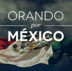Orando por México.