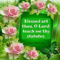 Psalm 119:12 KJV