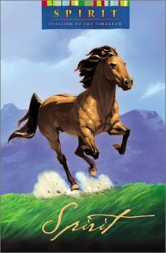 Spirit: Stallion of the Cimarron by Kathleen Duey. A great book for young Spirit lovers!