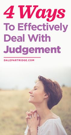 Best ways to deal with judgement!
