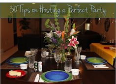 BitznGiggles: 30 Tips on Hosting a Perfect Party