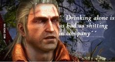 The Witcher 2 Best Quote Ever