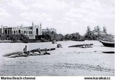 PEOPLE OF INDIA PHOTOS: Old chennai-[madras city and madras state]- photo gallery-Chennai name originated in china-patnam Chennai, Madras City, Indian Temple Architecture, Marina Beach, Travel Route, India People, Set Sail, Incredible India, Historical Photos