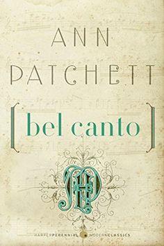 <i>Bel Canto</i> by Ann Patchett (TBA)