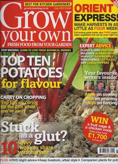 Grow Your Own:  Want to discover how to grow your own fruit and vegetables as well as learn the secrets of a country kitchen? Then Grow Your Own is the magazine for you.    Grow Your Own is a real treat as well as essential reading and is the UK's leading kitchen gardening magazine. It's packed with growing tips, ideas and advice for gardeners of all abilities, from window box-growers to allotment plot-holders.
