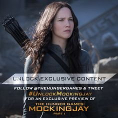 Want to see a brand new, EXCLUSIVE preview of The Hunger Games: #Mockingjay Part 1? Tweet #UnlockMockingjay to see Katniss return to District 12!
