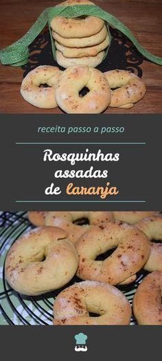 Confira como fazer estas deliciosas rosquinhas! #receita #comida #rosquinhas #laranja #receitafácil #festasjuninas Cookies, Bagel, Biscuits, Food And Drink, Appetizers, Bread, Snacks, Desserts, Recipes