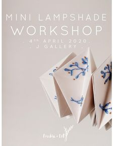 MINI LAMPSHADE EMBROIDERY WORKSHOP /// J GALLERY NORTHAMPTON /// 4th APRIL Origami Artist, Accordion Fold, Workshop, Stationery, Embroidery, Gallery, Mini, Products, Atelier