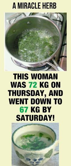 The Miracle Herb: This Woman Was 72 Kg On Thursday, And Went Down To 67 Kg By Saturday (Recipe)