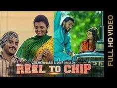 Reel To Chip- Punjabi Song Lyrics | Deep Dhillon, Jaismeen Jassi - Punjabi Song 2015 - Tabrez.in