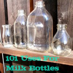 101 Glass Milk Bottle Uses (would be great for those Starbucks refrigerated drinks)                                                                                           More