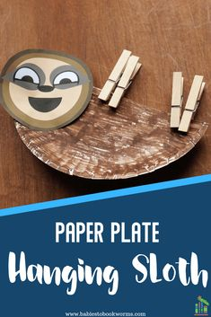 Create a hanging sloth out of a paper plate and clothespins! Arts And Crafts Projects, Crafts For Teens, Projects For Kids, Summer Crafts, Fun Crafts, Daycare Crafts, Daycare Ideas, Cork Crafts, Summer Fun