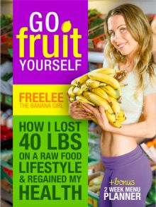 Freely the Banana Girl eats 30 bananas a day and is slim and healthy. This is a low fat, high carb, raw till 4, vegan lifestyle.