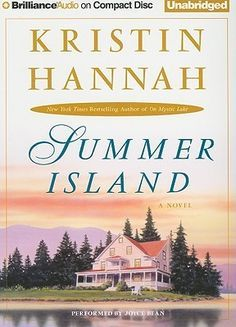 Summer Island by Kristin Hannah ~ 4 out of 5