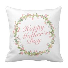 Elegant Happy Mother's Day Floral Wreath | Pillow - watercolor gifts style unique ideas diy
