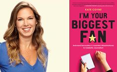 What's it like to be a celebrity journalist? I'm Your Biggest Fan, People executive editor Kate Coyne's memoir,brims with stories about her funny, surreal, and occasionally bungled encounters with stars.