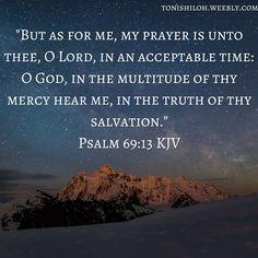 Psalm 69:13 KJV