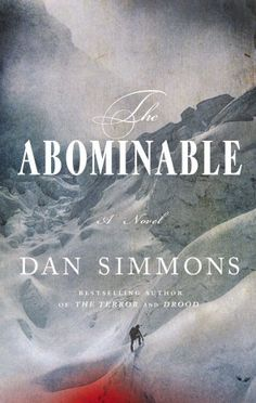 Book review: 'The Abominable,' by Dan Simmons - The Washington Post