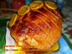 Orange Glazed Ham, Pinoy Style ~ Overseas Pinoy Cooking