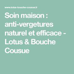 Soin maison : anti-vergetures naturel et efficace - Lotus & Bouche Cousue