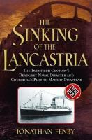 'The Sinking of the Lancastria' by Jonathan Fenby recounts the tragic loss of the cruise ship during WWII.  Overloaded with several thousand of the British troops remaining in France following the Dunkirk evacuation, the Lancastria was dive-bombed by the German Luftwaffe soon after its departure.  Estimates of the death toll range between a staggering 4,000 to 6,000 lost, thereby dwarfing even the epic tragedy of the Titanic.
