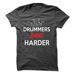 Awesome Tee Drummers Bang Harder T shirts #tee #tshirt #named tshirt #hobbie tshirts #Drum