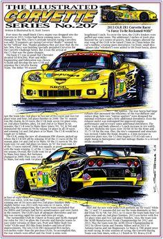 Scott Teeters' Illustrated Corvette Series Collection of Corvette Art 2013 Corvette, Chevrolet Corvette, Chevy, Corvette History, Car Prints, Corvettes, Drag Racing, Race Cars, Posters