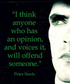 "Pete had a great mind. He was a brilliant man, not ""just"" a musician. I wish more people would focus on all the amazing things he did, rather than lust after his body & sensual voice."