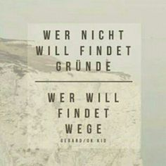 Photo from gerard_zitate Words Quotes, Me Quotes, Sayings, Motivational Quotes For Life, Inspirational Quotes, German Quotes, Some Words, Beautiful Words, Decir No