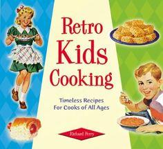 Retro Kids Cooking (Retro Series)