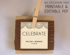 Celebrate Printable Favor Tags for Weddings, Favors or Bridal Shower Gift Wrapping.  It is super easy to create this natural, kraft look for your event.  The printable PDF template is editable.