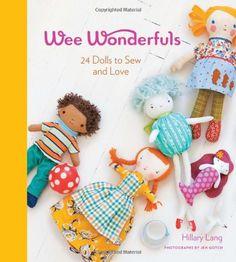 Wee Wonderfuls: 24 Dolls to Sew and Love von Hillary Lang https://www.amazon.de/dp/1584798580/ref=cm_sw_r_pi_dp_x_F6r7xbK965977