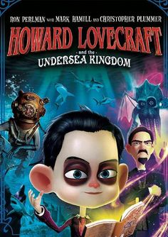 Shop Howard Lovecraft and the Undersea Kingdom [DVD] at Best Buy. Find low everyday prices and buy online for delivery or in-store pick-up. One Punch Man 2, Samurai Weapons, Ron Perlman, Strike Witches, The Kingdom Of Magic, Christopher Plummer, English Play, Hd Movies Download, Watch Tv Shows