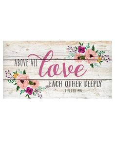 Love Each Other Deeply Wood Sign - Click Image to Close