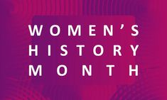 9 Resources for Women's History Month