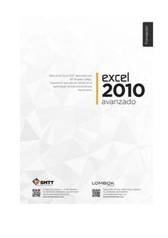 Manual Excel 2010 avanzado by Alfredo Vela Zancada via slideshare Microsoft Excel, Lombok, Fails, The Selection, Move Forward, Science, Tecnologia, Libros, Make Mistakes