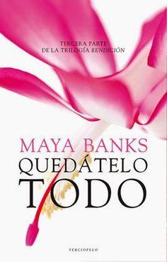 Trilogía Rendición de Maya Banks (EPUB+PDF)