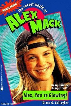 """""""The Secret World of Alex Mack."""" - What were her super powers again?  Turning into a puddle conducting electricity?  Those two don't seem to go hand in hand..."""