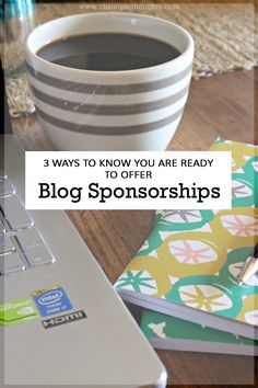 how to you if you are ready to begin offering sponsorships on your blog! great tips!!