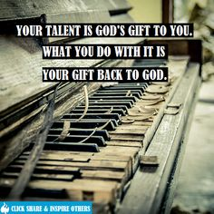Your talent is God's gift to you. What you do with it is your gift back to God. #quotes IMAGE BY: http://500px.com/photo/28910505