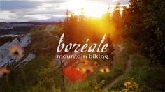 Boreale Mountain Biking - Promo on Vimeo
