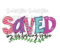 Saved by His Amazing Grace Sublimation Transfer Journal Covers, Art Journal Pages, Tee Shirt Crafts, Glass Paint Markers, Birthday Posters, Cricut Mat, Christian Crafts, Sublimation Paper, Simple Doodles