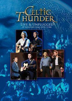 Live & Unplugged | Celtic Thunder