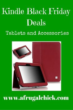 Black Friday Kindle Deals- tablets and accessories, great prices, black friday