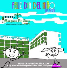 Feliz Dia del Niño, les desea Hotel Marques De Cima 2014
