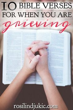 Prayers For Bible verses for when you are grieving that give you lasting comfort and help you find balance between overwhelming grief and trying to escape it. Bible Verses About Death, Bible Verse For Grief, Comforting Bible Verses, Bible Scriptures, Peace Scripture, Encouraging Verses, Grief Poems, Scripture Reading, Scripture Quotes
